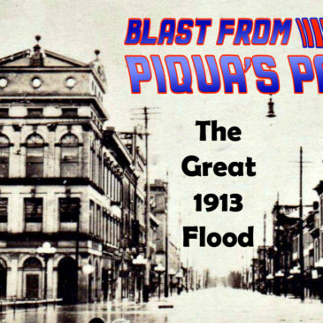 Blast From Piqua's Past: The Great 1913 Flood