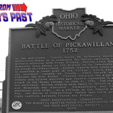 Blast From Piqua's Past: The Raid on Pickawillany